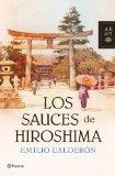Portada de LOS SAUCES DE HIROSHIMA