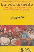 Portada de LA VOZ URGENTE: ANTOLOGIA DE LITERATURA CHICANA EN ESPAÑOL