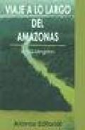 Portada de VIAJE A LO LARGO DEL AMAZONAS