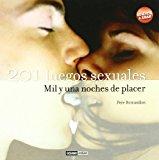 Portada de 201 JUEGOS SEXUALES: MIL Y UNA NOCHES DE PLACER