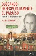 Portada de BUSCANDO DESESPERADAMENTE EL PARAISO: VIAJES DE UN MUSULMAN ESCEPTICO