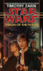 VISION OF THE FUTURE: HAND OF THRAWN BOOK 2