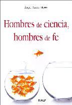 Portada de HOMBRES DE CIENCIA, HOMBRES DE FE