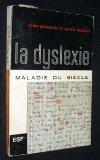 Portada de LA DYSLEXIE MALADIE DU SIÈCLE