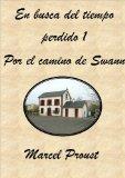 Portada de EN BUSCA DEL TIEMPO PERDIDO : POR EL CAMINO DE SWANN