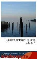 Portada de SKETCHES OF RULERS OF INDIA, VOLUME IV