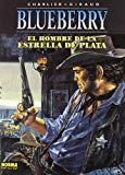 Portada de EL HOMBRE DE LA ESTRELLA DE PLATA (BLUEBERRY 23)