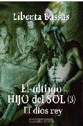 Portada de EL ULTIMO HIJO DEL SOL : EL DIOS REY