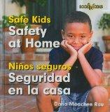 Portada de SAFETY AT HOME/SEGURIDAD EN LA CASA (BOOKWORMS: SAFE KIDS/NINOS SEQUROS (BILINGUAL))