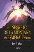 Portada de EL SECRETO DE LA MONTAÑA ESMERALDA