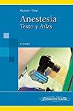 Portada de ANESTESIA. TEXTO Y ATLAS. 4ª ED