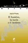 Portada de EL HOMBRE, LA RAZON Y EL INSTINTO