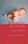 Portada de EL HOMBRE ALMOHADA