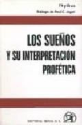 Portada de LOS SUEÑOS: SU INTERPRETACION PROFETICA