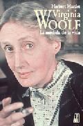 Portada de VIRGINIA WOLF: LA MEDIDA DE LA VIDA