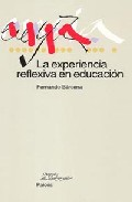 Portada de LA EXPERIENCIA REFLEXIVA EN EDUCACION
