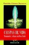 Portada de CHISPAS DE VIDA: PENSAMIENTO Y REFRANES CON DIOS AL FONDO