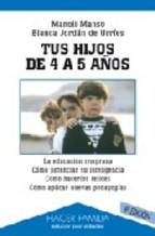 Portada de TUS HIJOS DE 4 A 5 AÑOS (6ª ED.)
