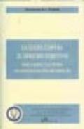 Portada de LA LUCHA CONTRA EL DERECHO SUBJETIVO: KARL LARENZ Y LA TEORIA NACIONALSOCIALISTA DEL DERECHO