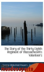 Portada de THE STORY OF THE THIRTY EIGHTH REGIMENT OF MASSACHUSETTS VOLUNTEERS