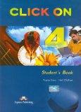 Portada de CLICK ON. STUDENT'S BOOK. CON CD AUDIO. PER LE SCUOLE SUPERIORI: 4