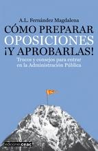 Portada de CÓMO PREPARAR OPOSICIONES ¡Y APROBARLAS!