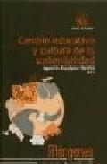 Portada de CAMBIO EDUCATIVO Y CULTURA DE LA SOSTENIBILIDAD