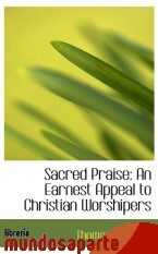 Portada de SACRED PRAISE: AN EARNEST APPEAL TO CHRISTIAN WORSHIPERS
