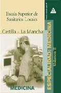 Portada de ESCALA SUPERIOR DE SANITARIOS LOCALES, ESPECIALIDAD: MEDICINA DE LA COMUNIDAD AUTONOMA DE CASTILLA-LA MANCHA