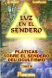 Portada de LUZ EN EL SENDERO: PLATICAS SOBRE EL SENDERO DEL OCULTISMO