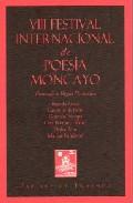 Portada de VII FESTIVAL INTERNACIONAL DE POESIA MONCAYO