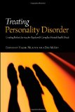 Portada de TREATING PERSONALITY DISORDER: CREATING ROBUST SERVICES FOR PEOPLE WITH COMPLEX MENTAL HEALTH NEEDS
