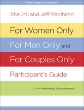 Portada de FOR WOMEN ONLY, FOR MEN ONLY, AND FOR COUPLES ONLY PARTICIPANT'S GUIDE