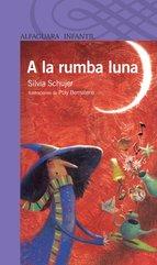 Portada de A LA RUMBA LUNA (EBOOK)