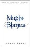Portada de MAGIA BLANCA