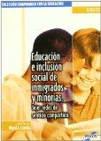 Portada de EDUCACION E INCLUSION SOCIAL DE INMIGRADOS Y MINORIAS: TEJER REDES DE SENTIDO COMPARTIDO