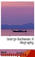 Portada de GEORGE BUCHANAN: A BIOGRAPHY