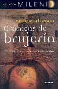 Portada de CRONICAS DE BRUJERIA: UN VIAJE POR LA ESPAÑA DE LAS BRUJAS