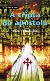 Portada de A CRIPTA DO APOSTOLO