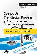 Portada de CUERPO DE TRAMITACION PROCESAL Y ADMINISTRATIVA DE LA ADMINISTRACION DE JUSTICIA. SUPUESTOS PRACTICOS. VOLUMEN III. SEGUNDO EJERCICIO. PRUEBA DE WORD