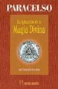 Portada de LA APLICACION DE LA MAGIA DIVINA: LA FILOSOFIA OCULTA