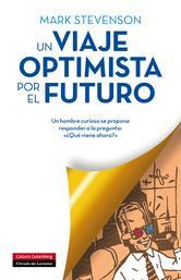 Portada de UN VIAJE OPTIMISTA POR EL FUTURO - EBOOK