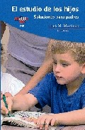 Portada de EL ESTUDIO DE LOS HIJOS: SOLUCIONES PARA PADRES