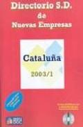 Portada de DIRECTORIO S.D. DE NUEVAS EMPRESAS: CATALUÑA 2003/1
