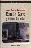 Portada de RAMON GAYA Y EL DESTINO DE LA PINTURA