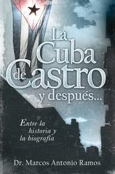 Portada de LA CUBA DE CASTRO Y DESPUES... - EBOOK
