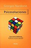 Portada de PSICOSOLUCIONES: COMO RESOLVER RAPIDAMENTE PROBLEMAS HUMANOS COMPLICADOS