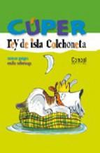 Portada de CUPER, REY DE ISLA COLCHONETA