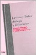 Portada de LEVINAS Y BUBER: DIALOGO Y DIFERENCIAS