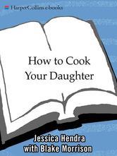 Portada de HOW TO COOK YOUR DAUGHTER